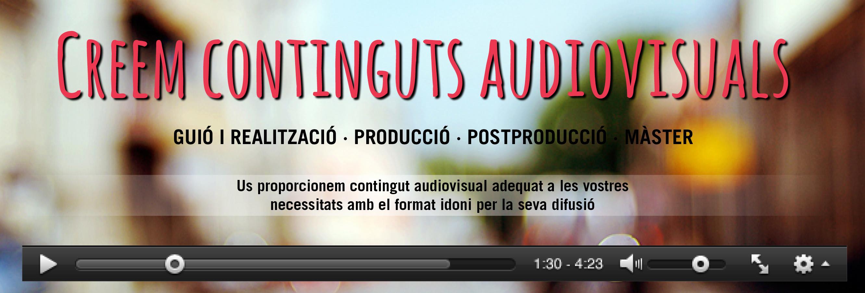 Creem continguts audiovisuals